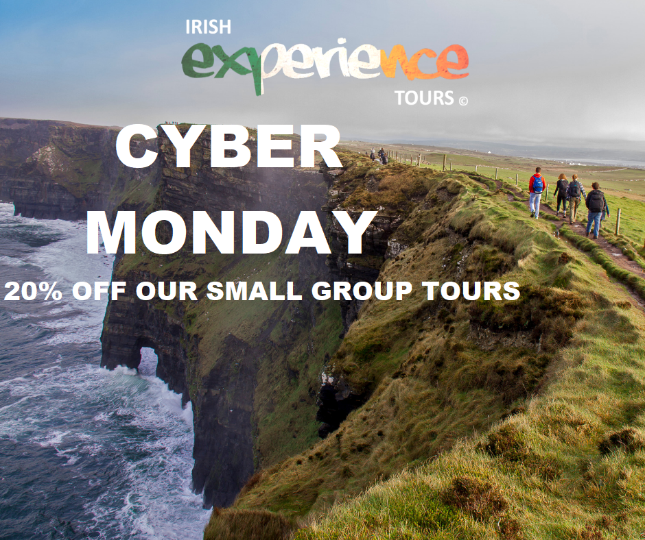 Cyber Monday Irish Experience Tours